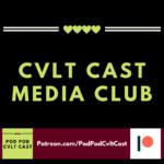Cvlt Cast Media Club