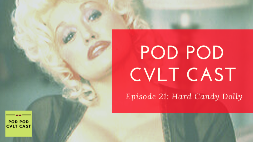 Pod Pod Cvlt Cast podcast hosts update listeners on their lives and discuss the loves and work of Dolly Parton.